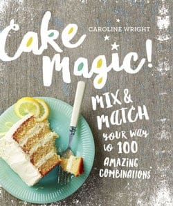 Cake Magic by Caroline Wright
