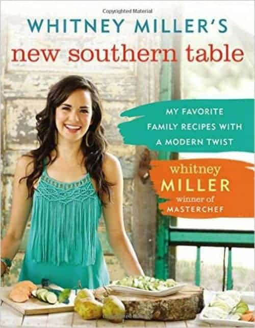 New Southern Table by Whitney Miller