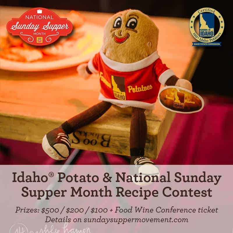 Idaho Potato & National Sunday Supper Month Recipe contest.