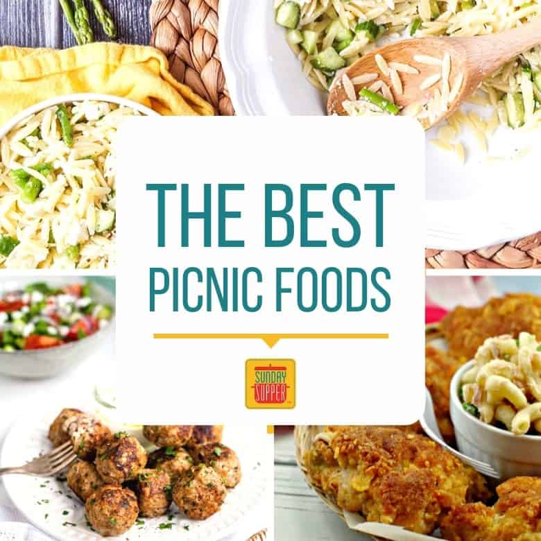 The Best Picnic Food Ideas Sunday Supper Movement