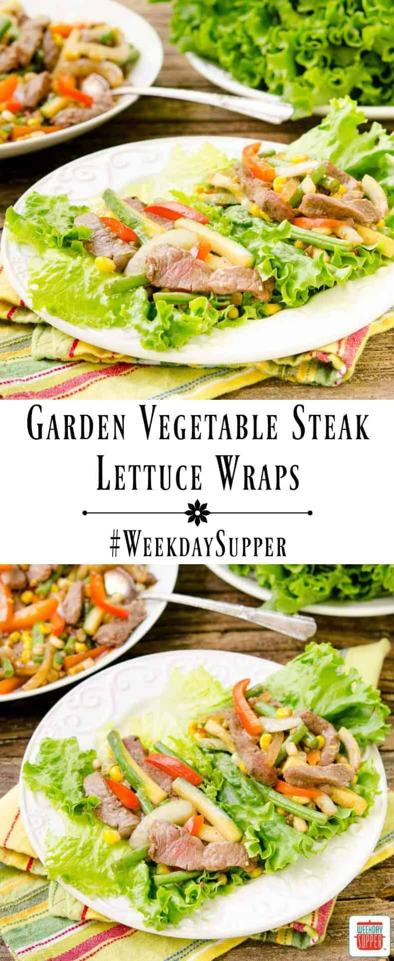 Garden Vegetable Steak Lettuce Wraps #WeekdaySupper ...