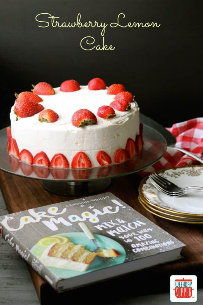 gluten free strawberry lemon cake #WeekdaySupper
