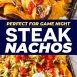 Save Steak Nachos on Pinterest for later!