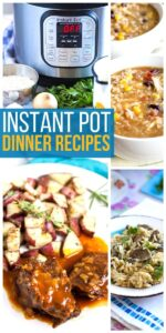 Save Instant Pot dinner Recipes on Pinterest