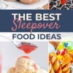 Sleepover Food Ideas Pin image