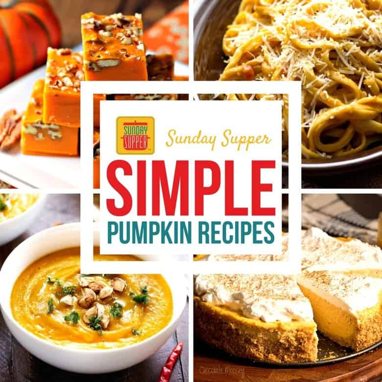 Simple Pumpkin Recipes #SundaySupper