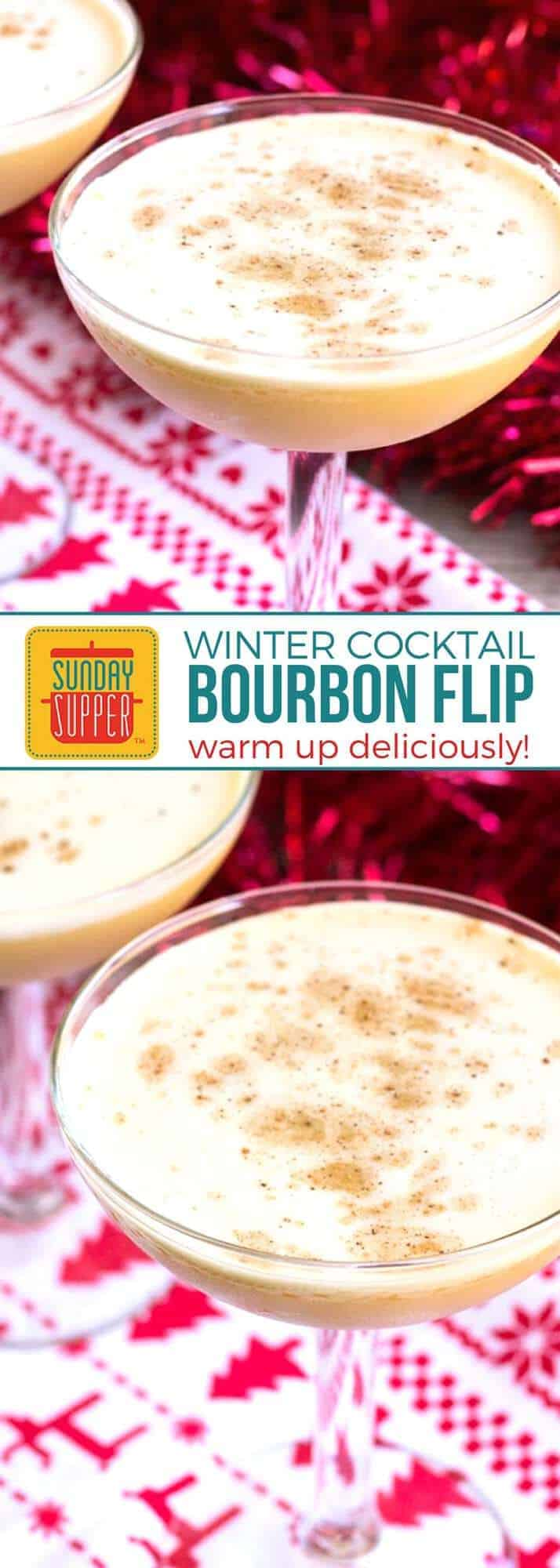 This easy Bourbon Flip Cocktail is perfect for your winter get togethers! Layered with inviting seasonal aromas, this drink will make everyone feel toasty! Save this recipe for your holiday parties from Thanksgiving to Christmas and through New Year's Eve! Serve this along side your favorite eggnog recipe and watch it disappear. Our Bourbon Flip is lighter and maybe even tastier than eggnog too! #SundaySupper #CocktailRecipes #HolidayRecipes #EasyRecipes