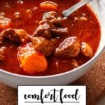Comfort Food Easy Stews and Hearty Soup Recipes pin