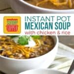 Instant Pot Mexican Chicken and Rice Soup on Pinterest