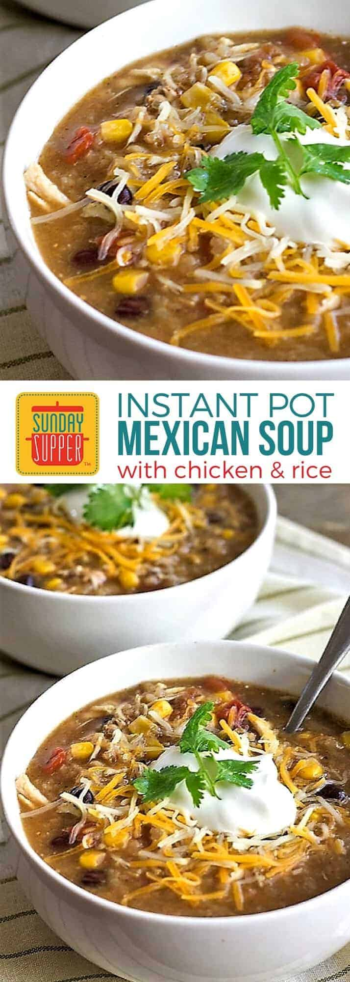 Like a taco in a bowl! The southwestern flavors in our Instant Pot Mexican Chicken and Rice Soup will warm you up and satisfy your taste buds too! A delicious dinner that's easy to make and sure to become one of your family's favorite comfort food soup recipes! #SundaySupper #ComfortFoodRecipes #SoupRecipe