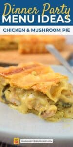 dinner party menu ideas - chicken and mushroom pie