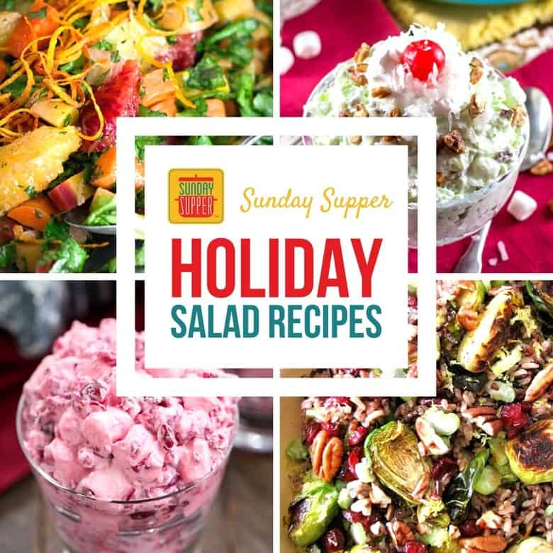 Holiday Salad Recipes #SundaySupper