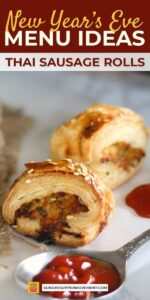 new years eve menu ideas - thai sausage rolls