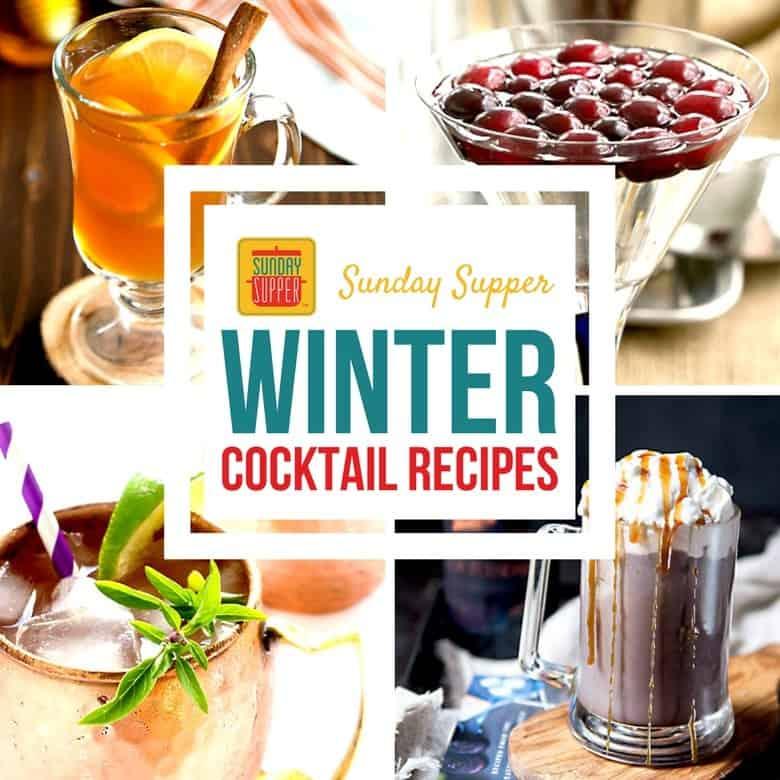 Winter Cocktail Recipes #SundaySupper