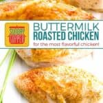 Roasted Buttermilk Chicken Breast Recipe pin image