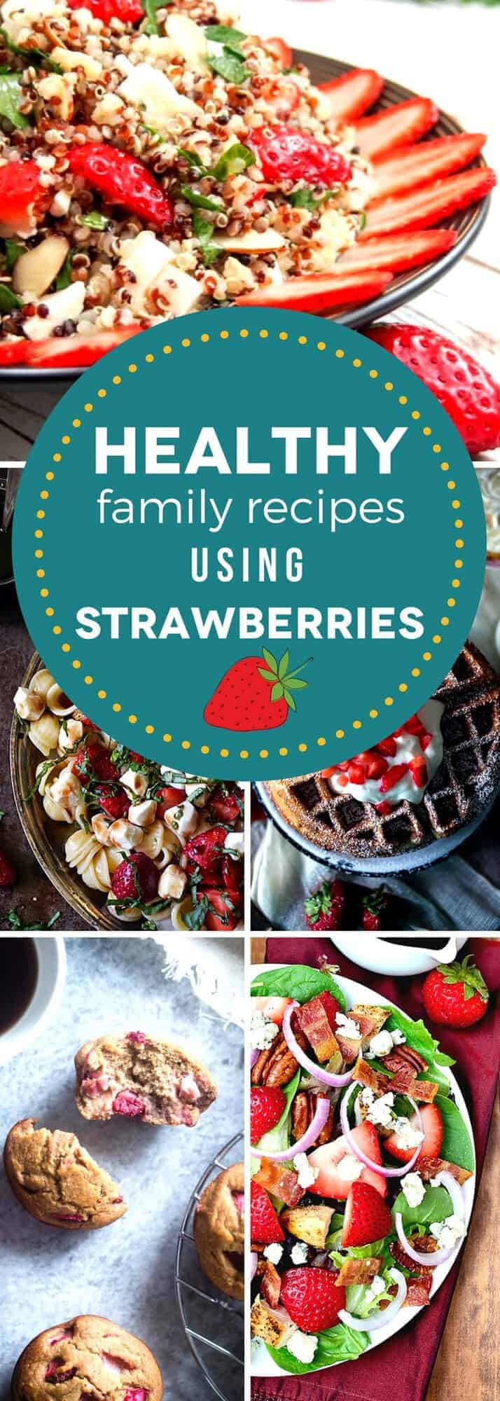 Show your family that healthy can be delicious with our favorite healthy family recipes using strawberries! Strawberries work in both sweet and savory dishes, and they're good for you, too. These healthy family recipes highlight strawberry dishes from breakfast to dessert, so that you and your family can enjoy them all season long! #SundaySupper #strawberryrecipes #strawberryseason #healthyrecipes