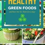 Healthy Green Recipes for St. Patrick's Day