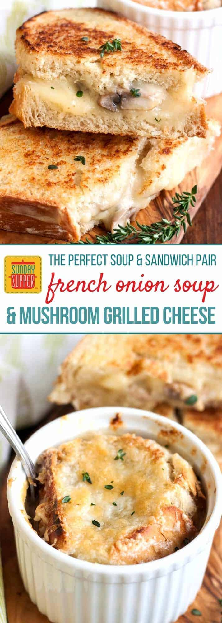 The soup and sandwich combo of your dreams! The flavors in our Mushroom Grilled Cheese and French Onion Soup make a magical combination. Your taste buds will SWOON! Enjoy this soup and sandwich pairing for a comforting lunch meal, weekday supper, or even a casual Sunday Supper with the family gathered around the table. #SundaySupper #FrenchOnionSoup #GrilledCheese #SoupPairing #ComfortFood