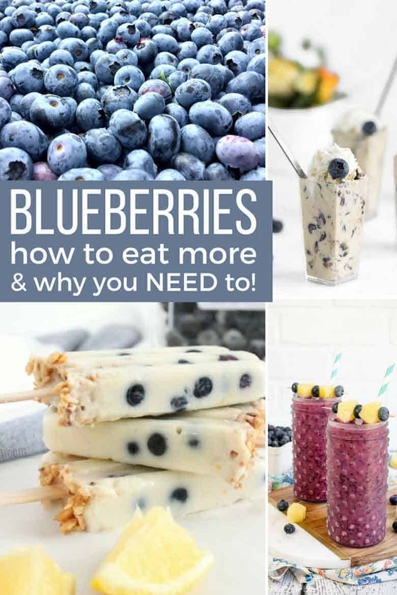 Blueberries: How to Eat More and Why You Need To on Pinterest