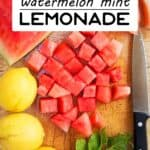 Watermelon mint lemonade pin image