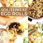 Southwest Egg Rolls Collage on Pinterest