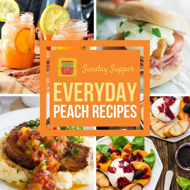 Easy Peach Recipes for Everyday