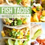 Fish Tacos with Peach Salsa graphic on Pinterest