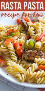 Save Rasta Pasta Recipe for Two on Pinterest