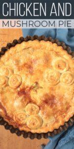 Save Chicken and Mushroom Pie on Pinterest