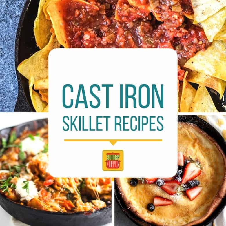 Cast Iron Skillet Recipes collage: three cast iron recipes