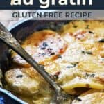 Save Gluten Free Potatoes Au Gratin on Pinterest for Later!