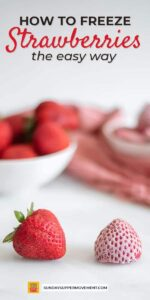 Pin this guide on how to freeze strawberries to save for later!