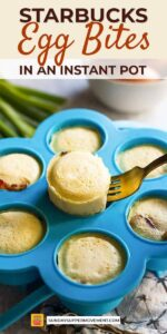 Save Starbucks Egg Bites on Pinterest for later!