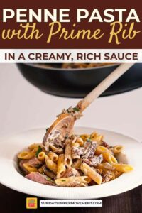 creamy penne pasta with sliced prime rib pin image