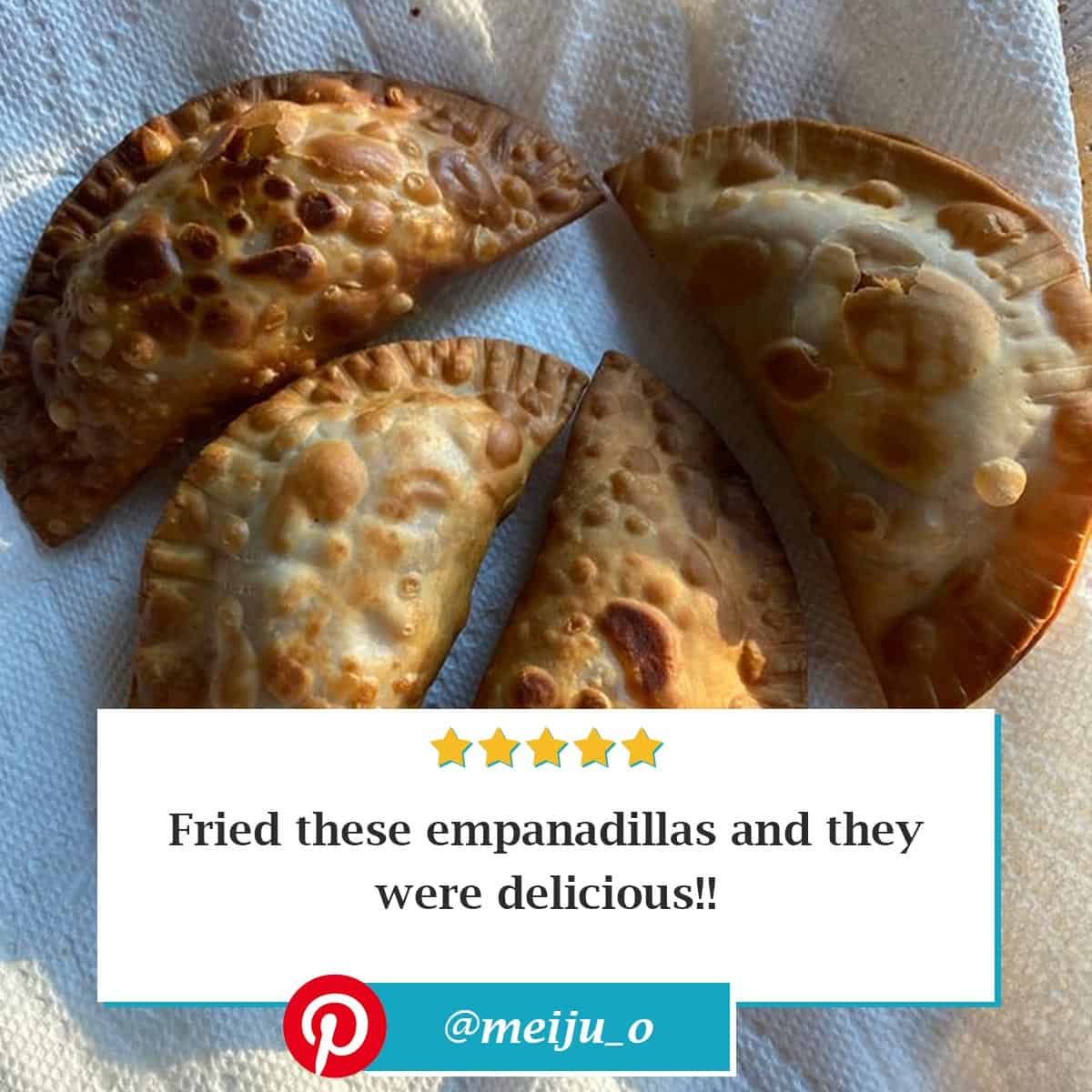 "Reviewer photo of Puerto Rican Empanadas and a text overlay reading ""Fried these empanadillas and they were delicious!!"" with their Pinterest username: @meiju_o"
