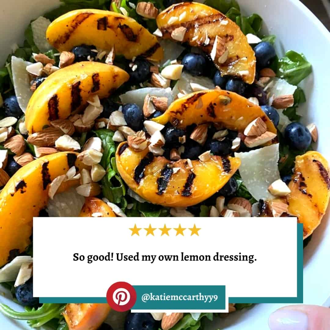 """Reviewer photo of the grilled peach salad with the text overlay: """"So good! Used my own lemon dressing."""" and their Pinterest username: @katiemccarthyy9"""