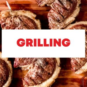 Grilling and BBQ